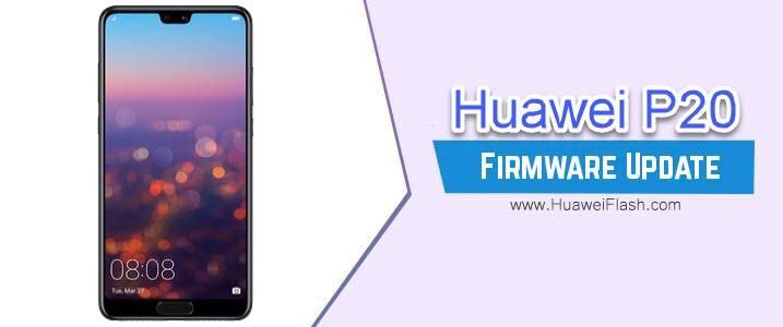 Huawei P20 Stock Firmware