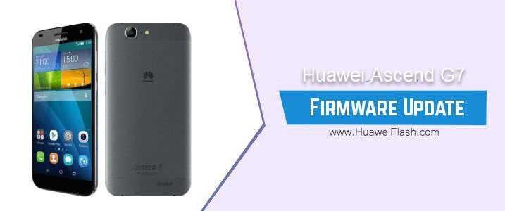 Huawei Ascend G7 Stock Firmware