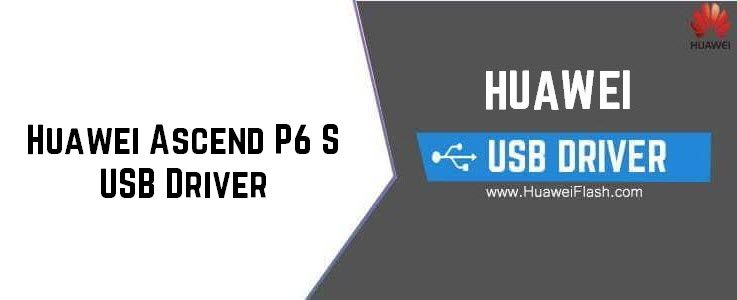 Huawei Ascend P6 S USB Driver