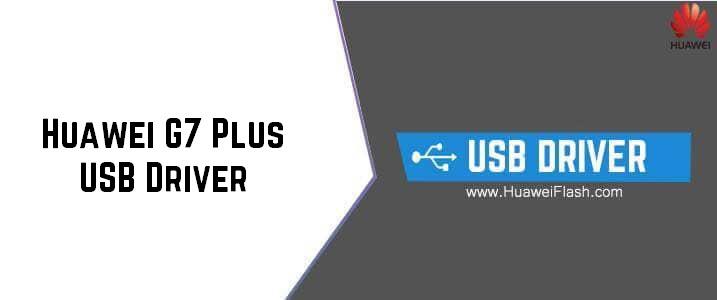 Huawei G7 Plus USB Driver