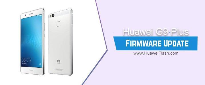 Huawei G9 Plus Stock Firmware