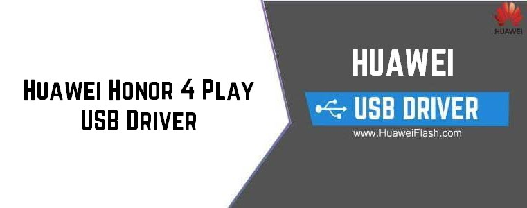 Huawei Honor 4 Play USB Driver