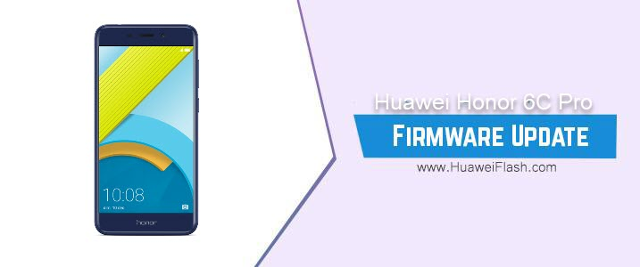 How to Flash Huawei Honor 6C Pro Stock Firmware – All Firmwares