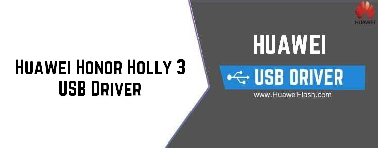 Huawei Honor Holly 3 USB Driver