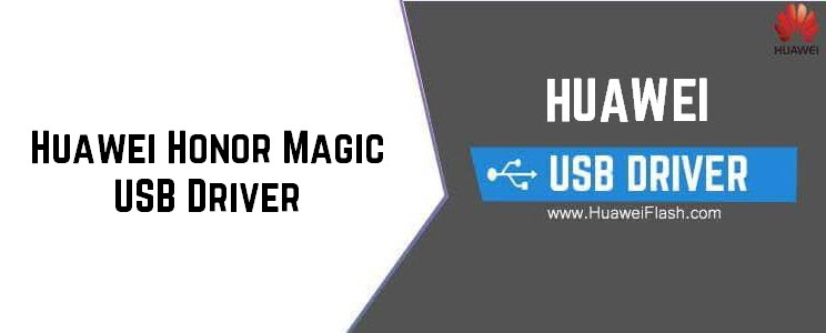 Huawei Honor Magic USB Driver