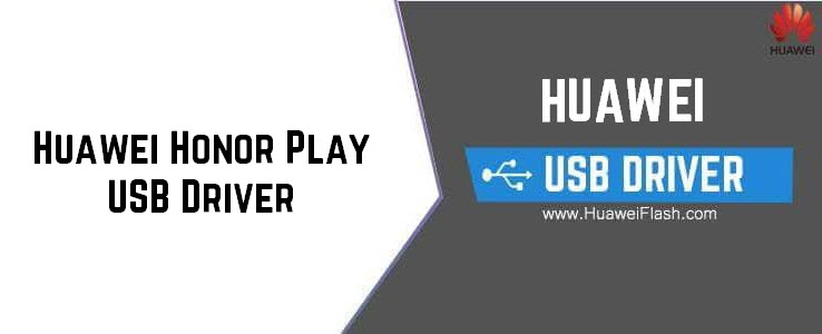 Huawei Honor Play USB Driver