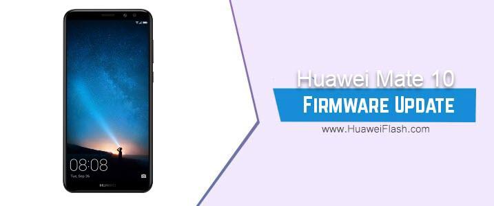 Huawei Mate 10 Stock Firmware