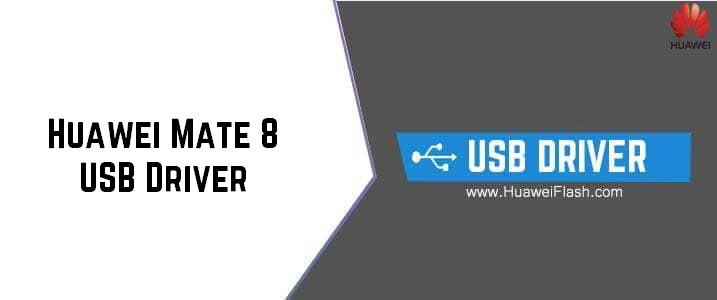 Huawei Mate 8 USB Driver