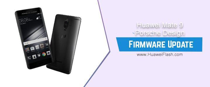 Huawei Mate 9 Porsche Design Stock Firmware