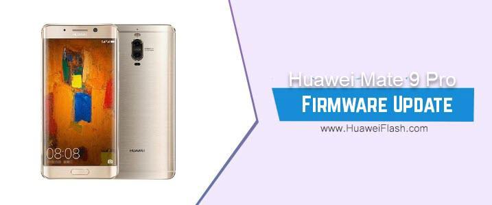 Huawei Mate 9 Pro Stock Firmware