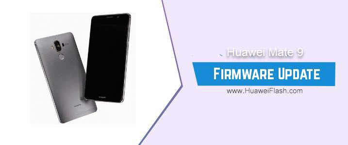Huawei Mate 9 Stock Firmware