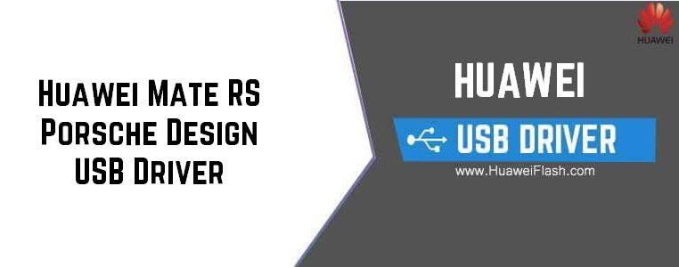 Huawei Mate RS Porsche Design USB Driver