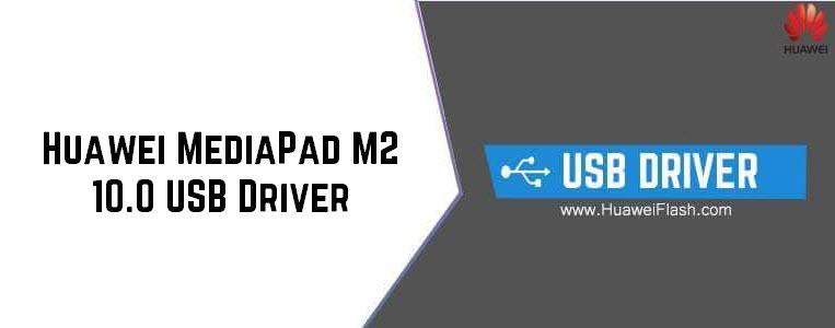 Huawei MediaPad M2 10.0 USB Driver