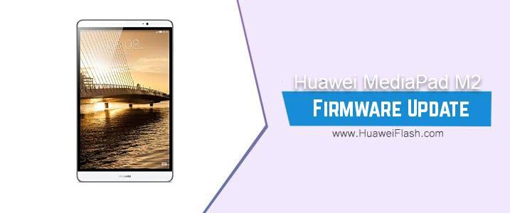 Huawei MediaPad M2 Stock Firmware