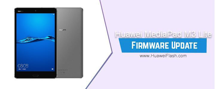 Huawei MediaPad M3 Lite Stock Firmware