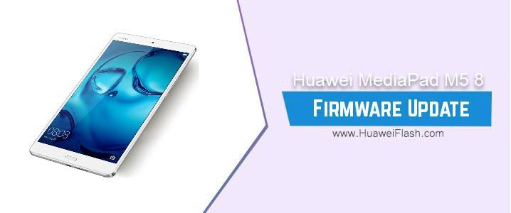 Huawei MediaPad M5 8 Stock Firmware