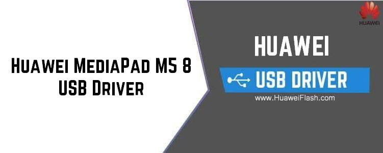 Huawei MediaPad M5 8 USB Driver