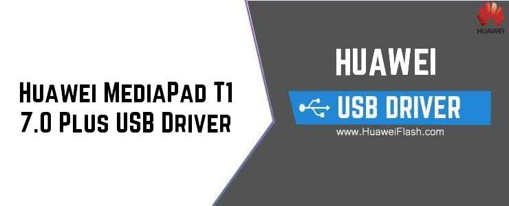 Huawei MediaPad T1 7.0 Plus USB Driver