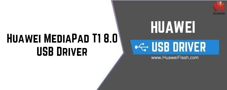 Huawei MediaPad T1 8.0 USB Driver