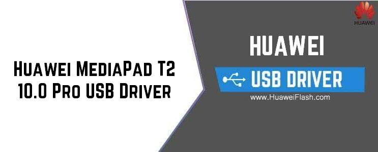 Huawei MediaPad T2 10.0 Pro USB Driver