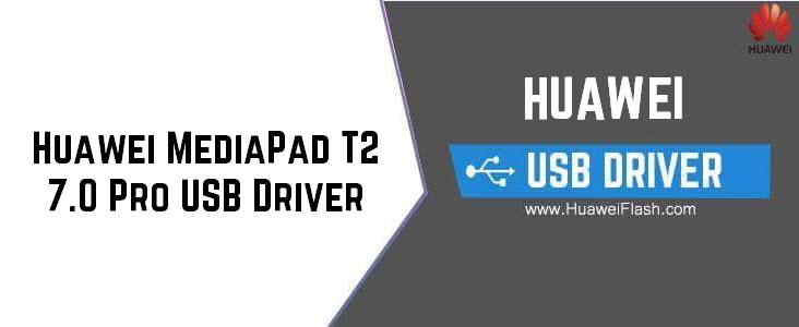 Huawei MediaPad T2 7.0 Pro USB Driver