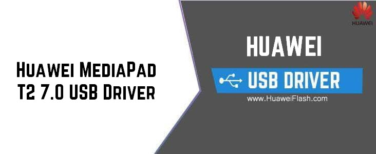 Huawei MediaPad T2 7.0 USB Driver