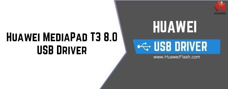 Huawei MediaPad T3 8.0 USB Driver