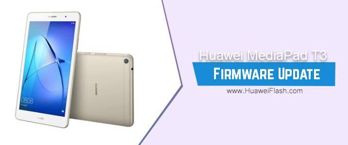 Huawei MediaPad T3 Stock Firmware