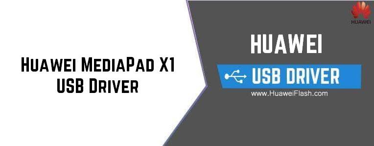Huawei MediaPad X1 USB Driver