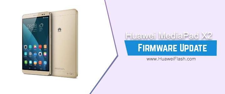 Huawei MediaPad X2 Stock Firmware