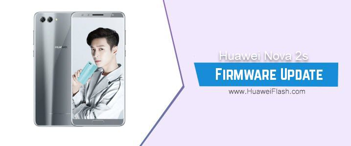 Huawei Nova 2s Stock Firmware