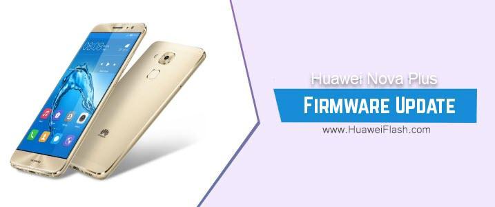 Huawei Nova Plus Stock Firmware