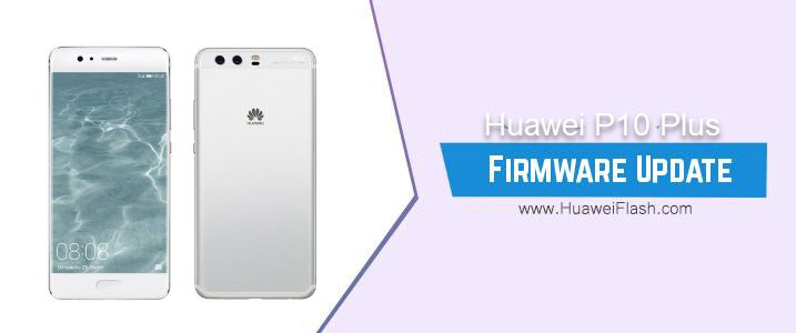 Huawei P10 Plus Stock Firmware