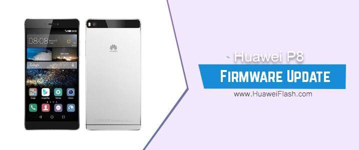 Huawei P8 Stock Firmware