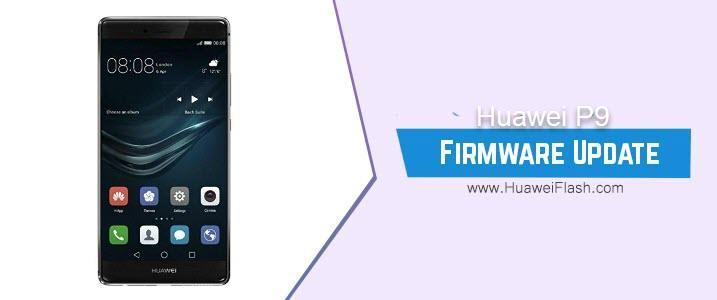 Huawei P9 Stock Firmware