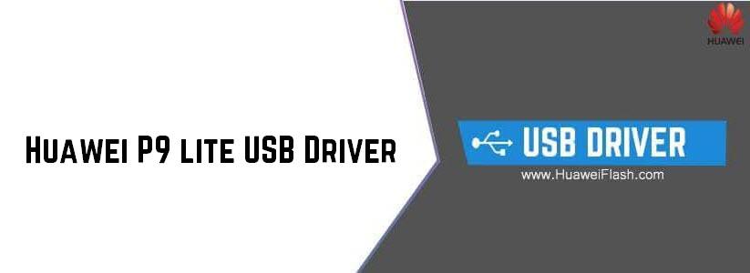 Huawei P9 lite USB Driver