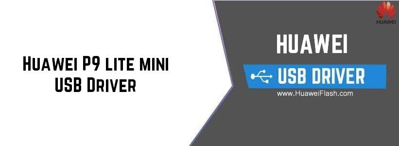 Huawei P9 lite mini USB Driver
