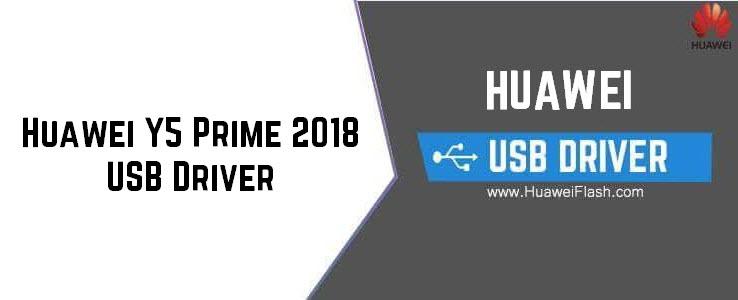 Huawei Y5 Prime 2018 USB Driver
