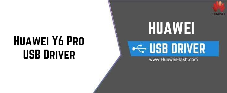 Huawei Y6 Pro USB Driver
