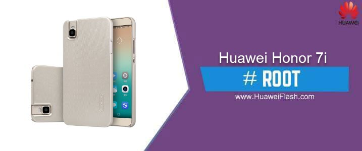 ROOT Huawei Honor 7i