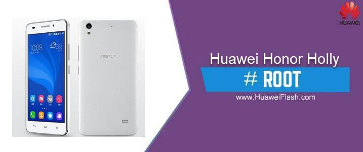 ROOT Huawei Honor Holly