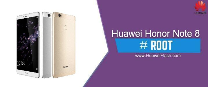 ROOT Huawei Honor Note 8