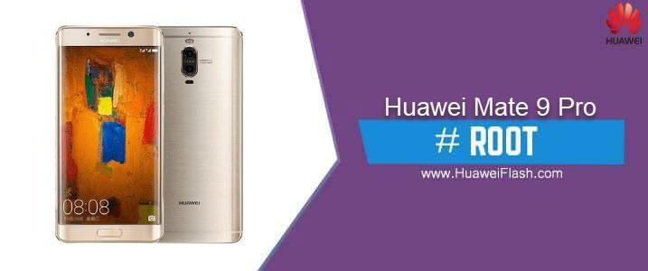 ROOT Huawei Mate 9 Pro