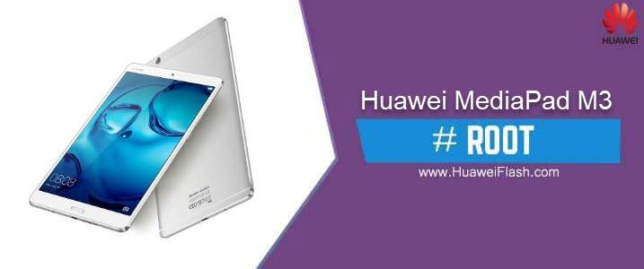 ROOT Huawei MediaPad M3