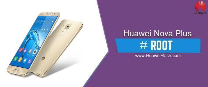 ROOT Huawei Nova Plus