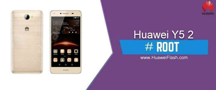 How to ROOT Huawei Y5 2
