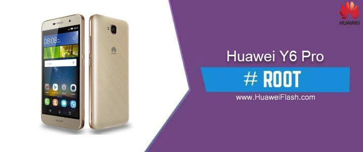 How to ROOT Huawei Y6 Pro