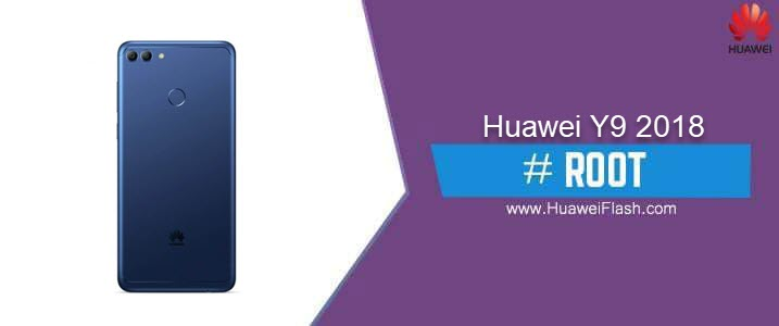 How to ROOT Huawei Y9 2018