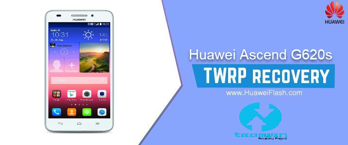 TWRP Recovery on Huawei Ascend G620s