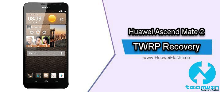 TWRP Recovery on Huawei Ascend Mate 2